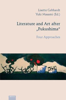 Literature and Art After Fukushima